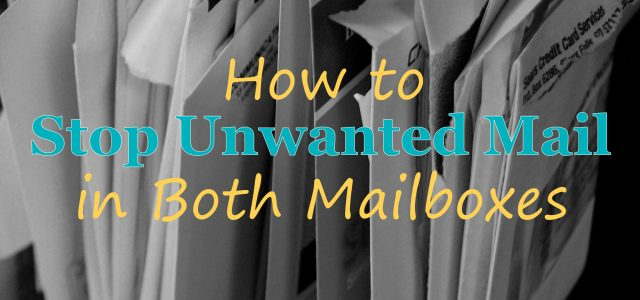 How to Stop Unwanted Mail in Both Mailboxes