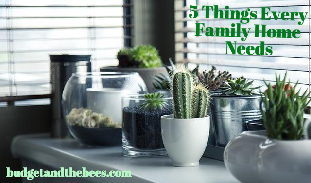 5 Things Every Family Home Needs