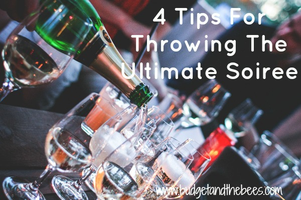 4 Tips For Throwing The Ultimate Soiree #Sponsored