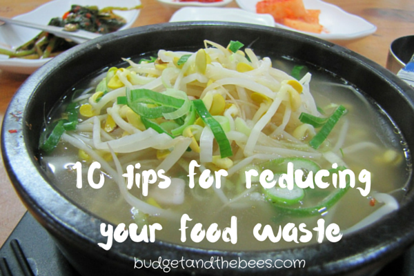 10 tips for reducing your food waste.