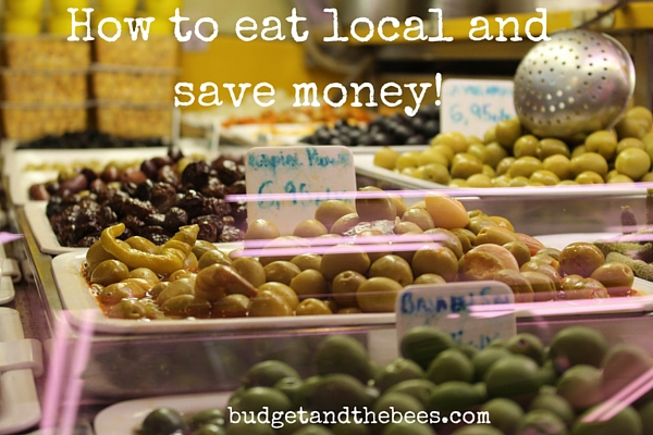 How to eat local and save money!