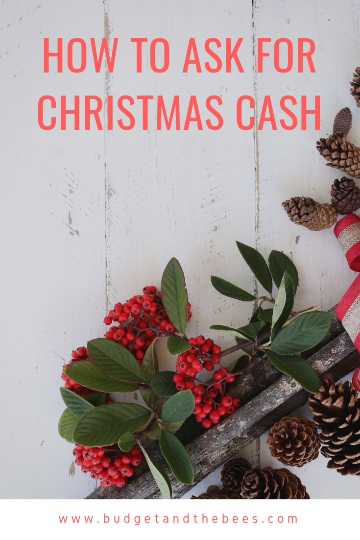 Why It\'s Okay To Ask For Christmas Cash and Not Gifts