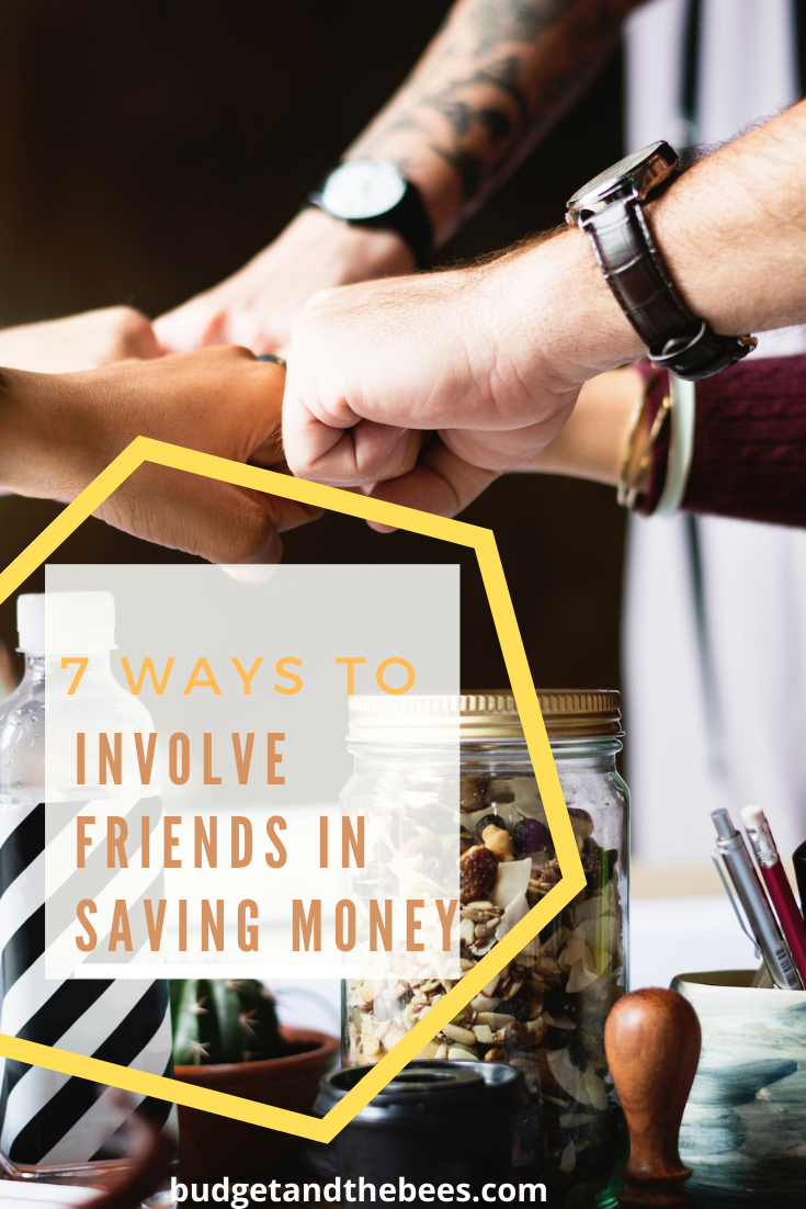 7 Ways to Involve Friends in Saving Money
